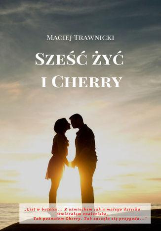 Okładka książki/ebooka Sześć żyć i Cherry