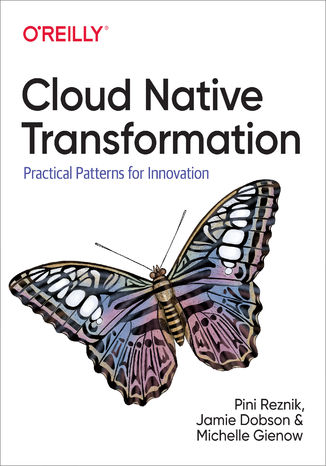 Ebook Cloud Native Transformation. Practical Patterns for Innovation