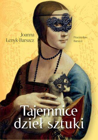 Okładka książki Tajemnice dzieł sztuki