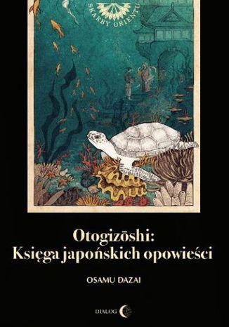 Okładka książki/ebooka Otogizoshi: Księga japońskich opowieści