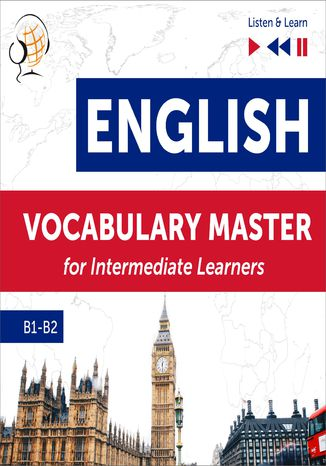 Okładka książki/ebooka English Vocabulary Master for Intermediate Learners - Listen & Learn (Proficiency Level B1-B2)