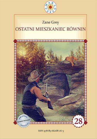 Okładka książki Ostatni mieszkaniec równin