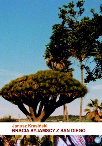 Okładka książki Bracia Syjamscy z San Diego
