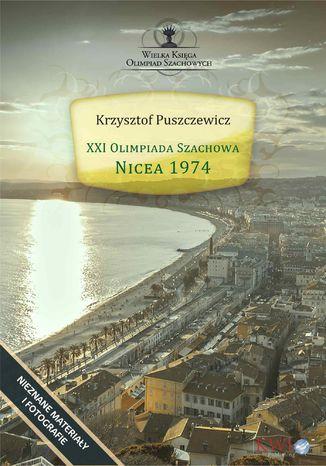 Okładka książki XXI Olimpiada Szachowa - Nicea 1974