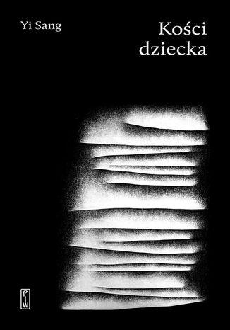 Okładka książki Kości dziecka