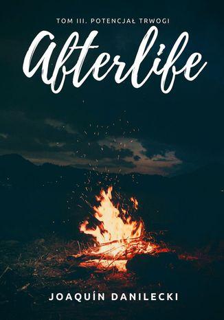 Okładka książki Potencjał trwogi. Afterlife