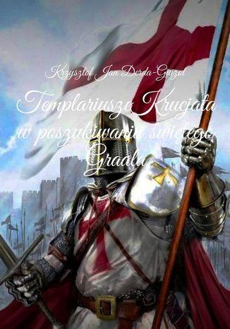 Okładka książki Templariusze Krucjata