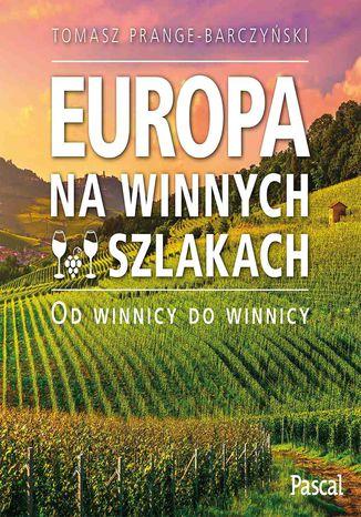 Okładka książki Europa na winnych szlakach