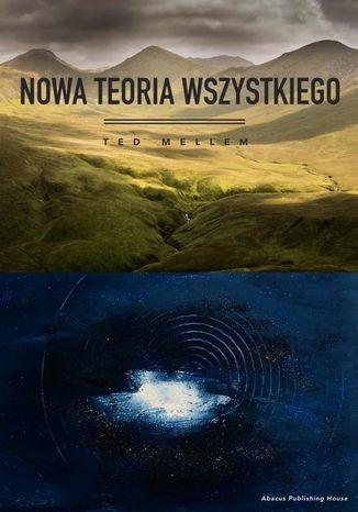 Okładka książki Nowa Teoria Wszystkiego