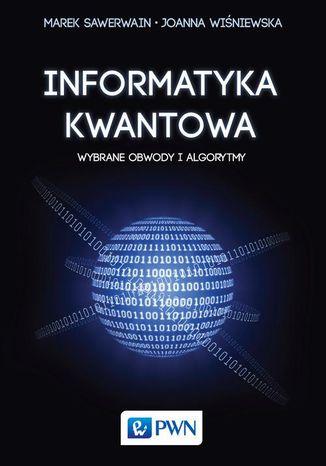 Okładka książki/ebooka Informatyka kwantowa