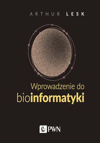 Okładka książki Wprowadzenie do bioinformatyki