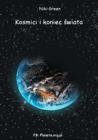Okładka książki Kosmici i koniec świata