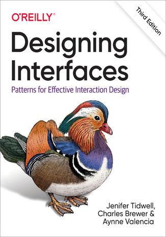 Okładka książki Designing Interfaces. Patterns for Effective Interaction Design. 3rd Edition