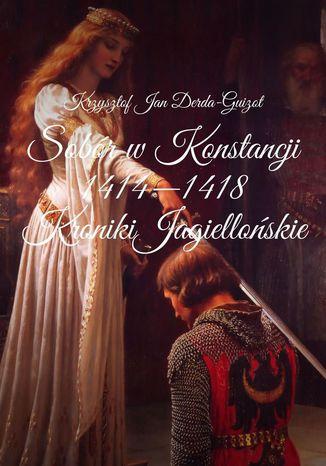 Okładka książki/ebooka Sobór wKonstancji 1114--1118