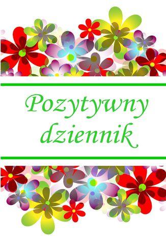 Okładka książki Pozytywny Dziennik