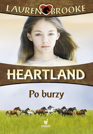 Heartland (Tom 2). Po burzy