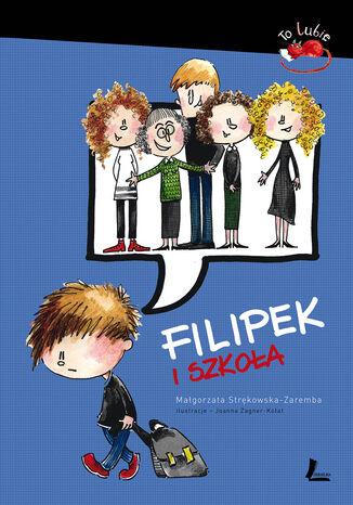 Okładka książki/ebooka Filipek i szkoła
