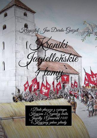 Okładka książki Kroniki Jagiellońskie 4tomy