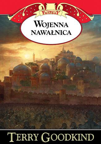Okładka książki Kroniki Nicci (Tom 3). Wojenna nawałnica