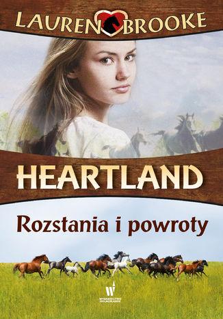 Okładka książki Heartland (#20). Rozstania i powroty