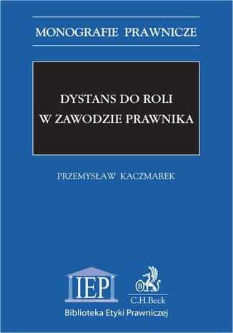 Okładka książki/ebooka Dystans do roli w zawodzie prawnika