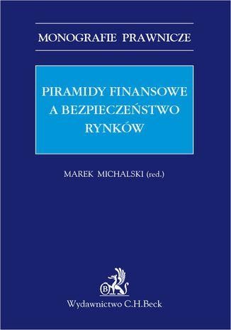 Okładka książki Piramidy finansowe a bezpieczeństwo rynków