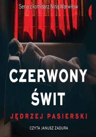 Okładka książki/ebooka Czerwony świt
