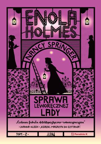 Okładka książki Enola Holmes. Sprawa Leworęcznej Lady. Tom 2