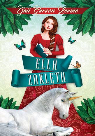 Okładka książki/ebooka Ella Zaklęta