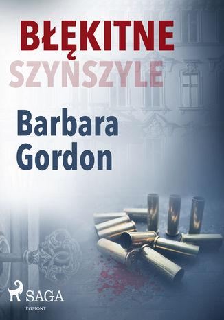 Okładka książki/ebooka Błękitne szynszyle