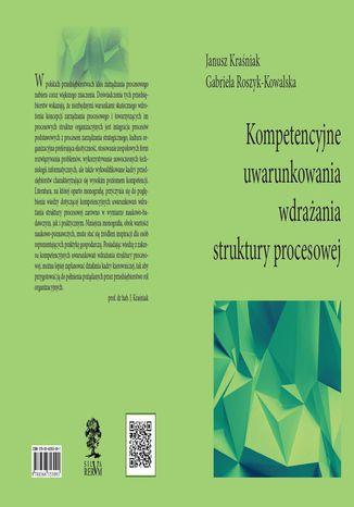 Okładka książki Kompetencyjne uwarunkowania wdrażania struktury procesowej