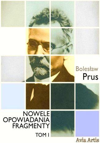 Okładka książki Nowele opowiadania fragmenty. Tom 1