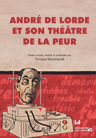 Okładka książki/ebooka André de Lorde et son théâtre de la peur