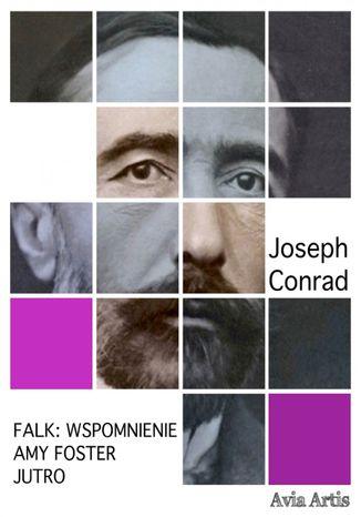 Okładka książki Falk: wspomnienie, Amy Foster, Jutro