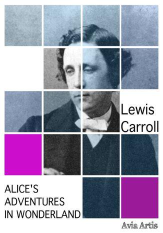 Okładka książki Alice's Adventures in Wonderland