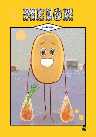 Okładka książki Melon. Pretensje