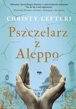 Okładka książki Pszczelarz z Aleppo