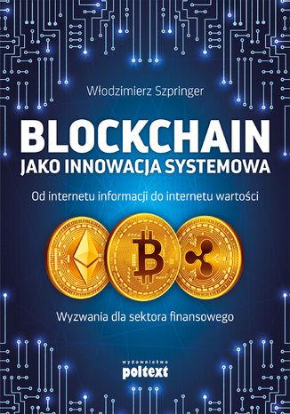 Okładka książki Blockchain jako innowacja systemowa