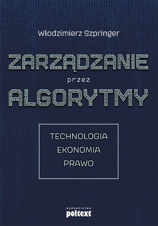 Okładka książki Zarządzanie przez algorytmy