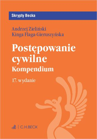 Okładka książki/ebooka Postępowanie cywilne. Kompendium. Wydanie 17