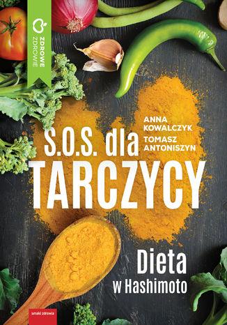 Okładka książki/ebooka S.O.S. dla tarczycy. Dieta w Hashimoto