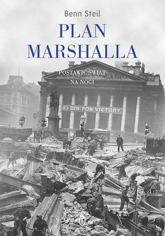 Okładka książki Plan Marshalla. Postawić świat na nogi