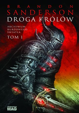 Okładka książki Droga królów. Seria Archiwum Burzowego Światła. Tom 1