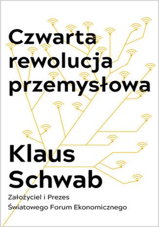 Okładka książki Czwarta rewolucja przemysłowa