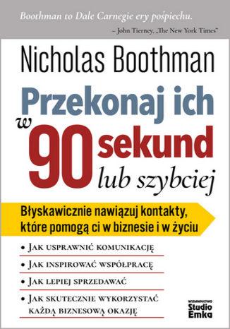 Okładka książki/ebooka Przekonaj ich w 90 sekund lub szybciej