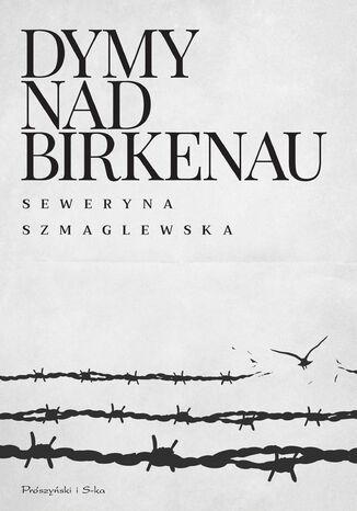 Okładka książki/ebooka Dymy nad Birkenau