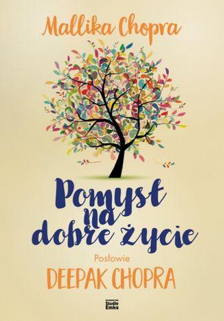 Okładka książki/ebooka Pomysł na dobre życie
