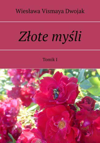 Okładka książki/ebooka Złote myśli. Tomik I