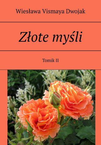 Okładka książki Złote myśli. Tomik II