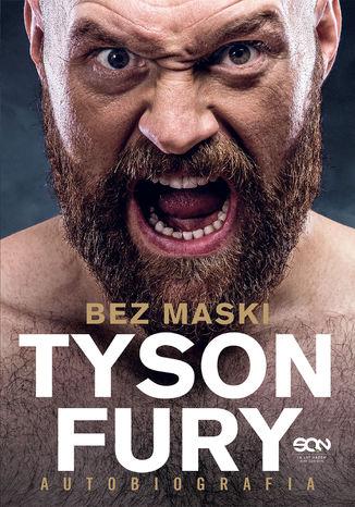 Okładka książki Tyson Fury. Bez maski. Autobiografia